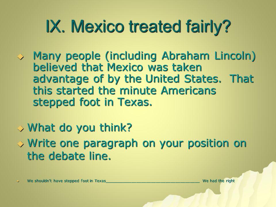 IX. Mexico treated fairly