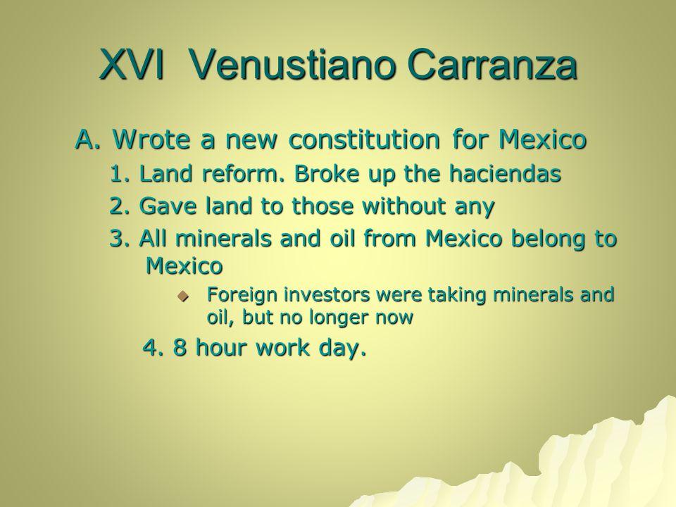 XVI Venustiano Carranza