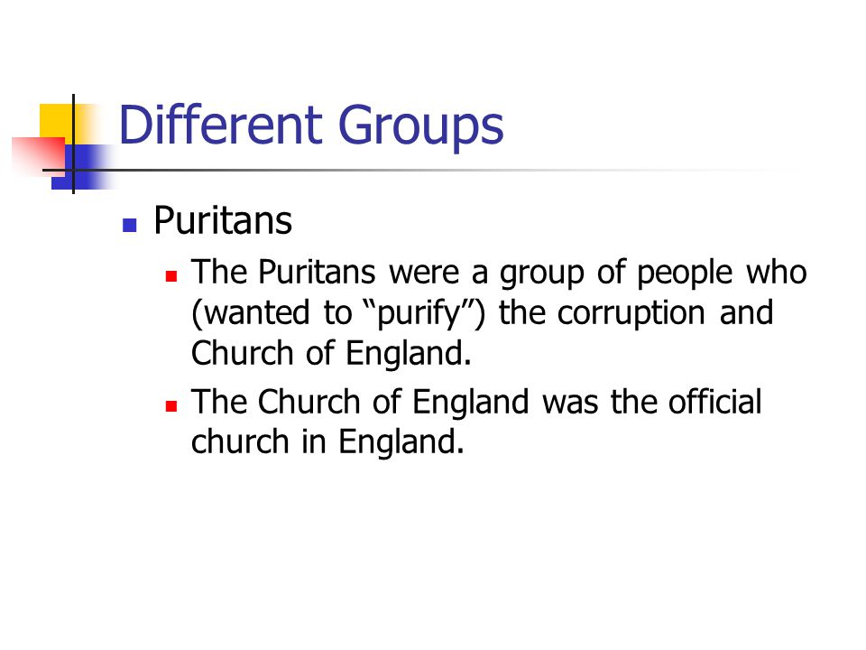 Different Groups Puritans