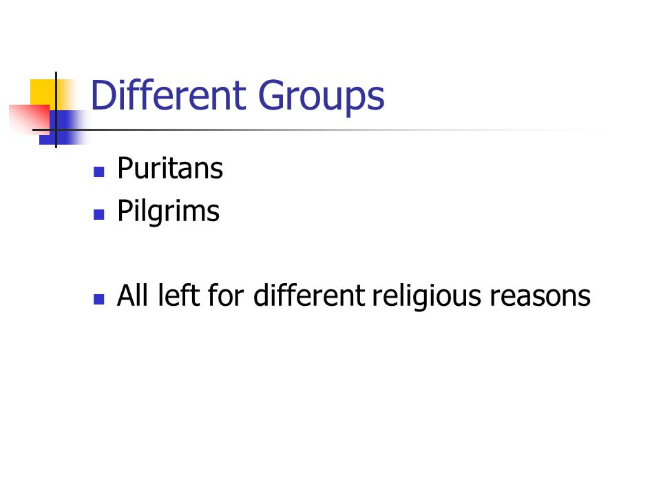 Different Groups Puritans Pilgrims