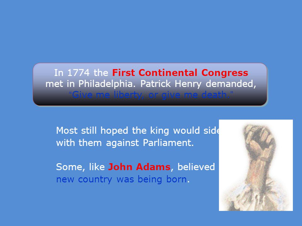 In 1774 the First Continental Congress met in Philadelphia