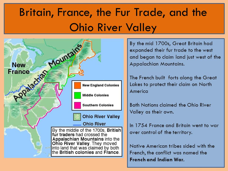 Britain, France, the Fur Trade, and the Ohio River Valley