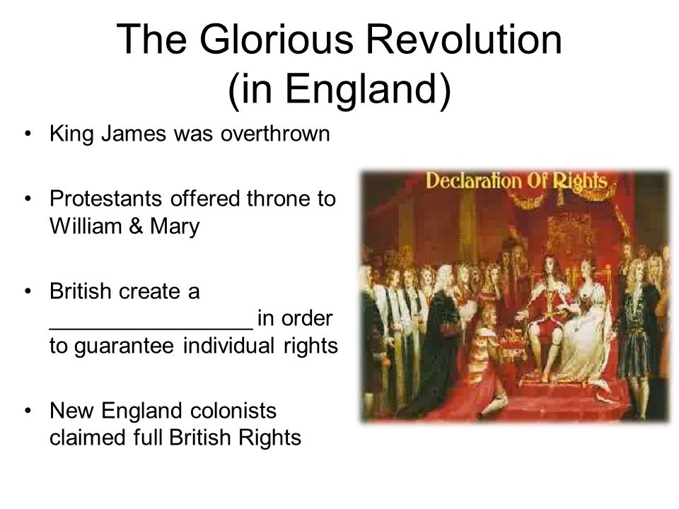The Glorious Revolution (in England)