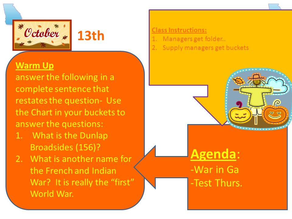 13th Agenda: -War in Ga -Test Thurs. Warm Up