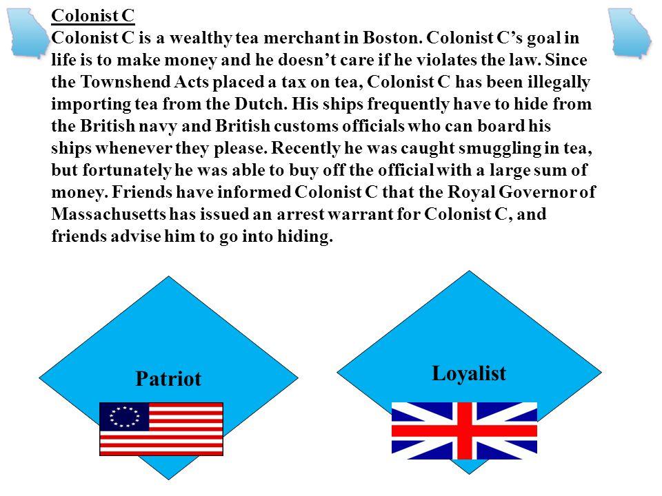 Loyalist Patriot Colonist C
