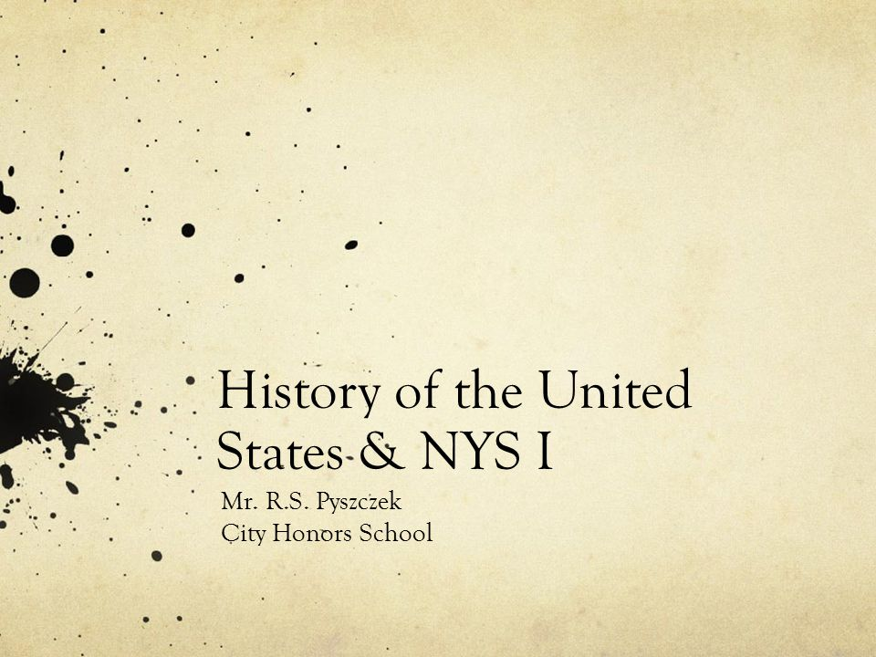 History of the United States & NYS I