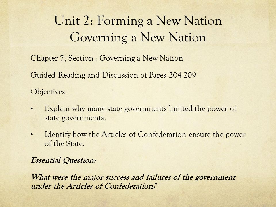 Unit 2: Forming a New Nation Governing a New Nation