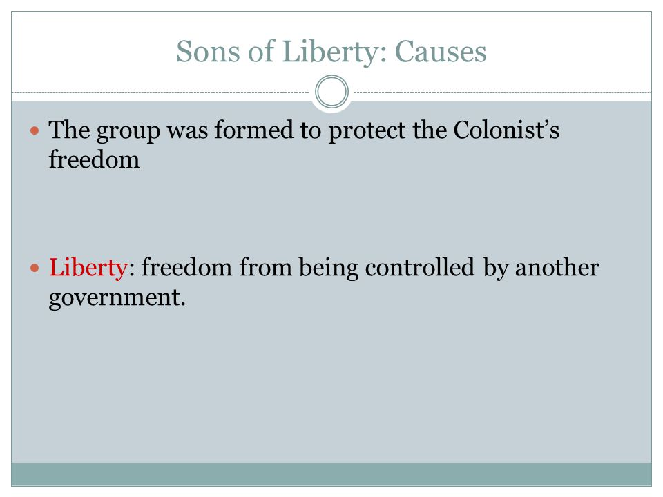Sons of Liberty: Causes