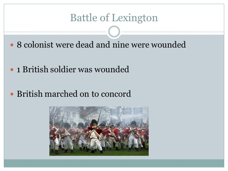 Battle of Lexington 8 colonist were dead and nine were wounded