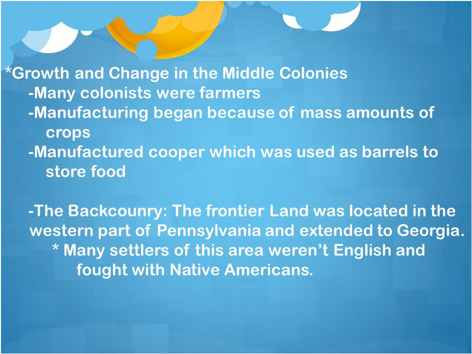 *Growth and Change in the Middle Colonies