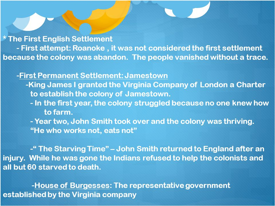 * The First English Settlement