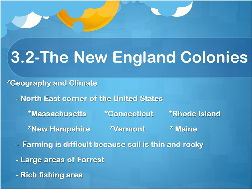 3.2-The New England Colonies