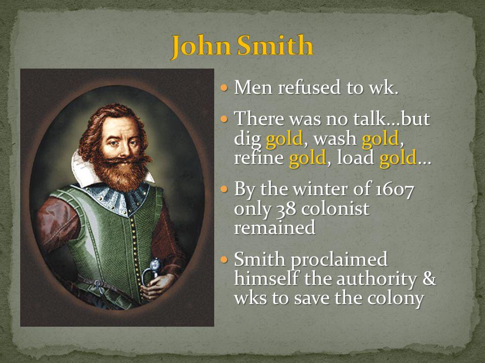 John Smith Men refused to wk.