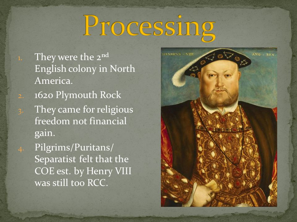Processing They were the 2nd English colony in North America.