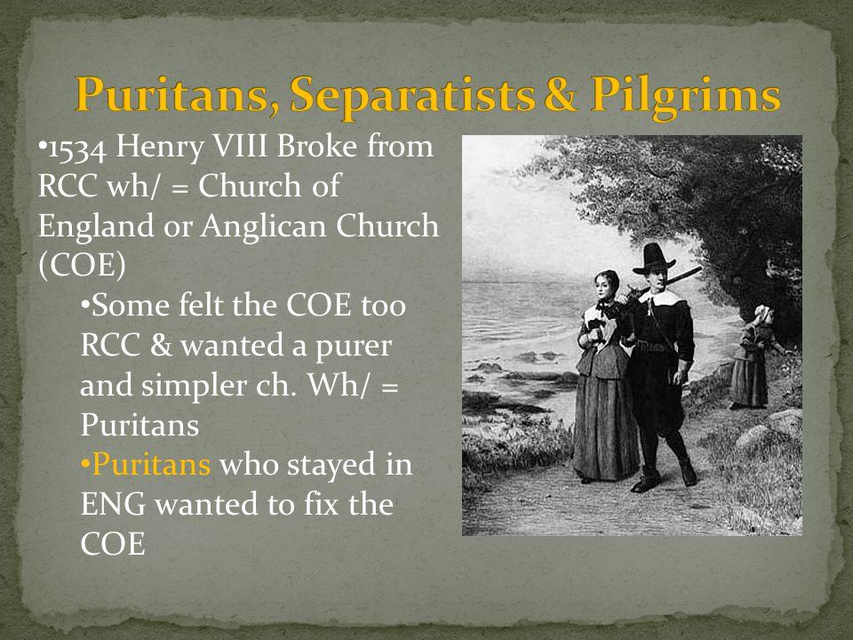 Puritans, Separatists & Pilgrims