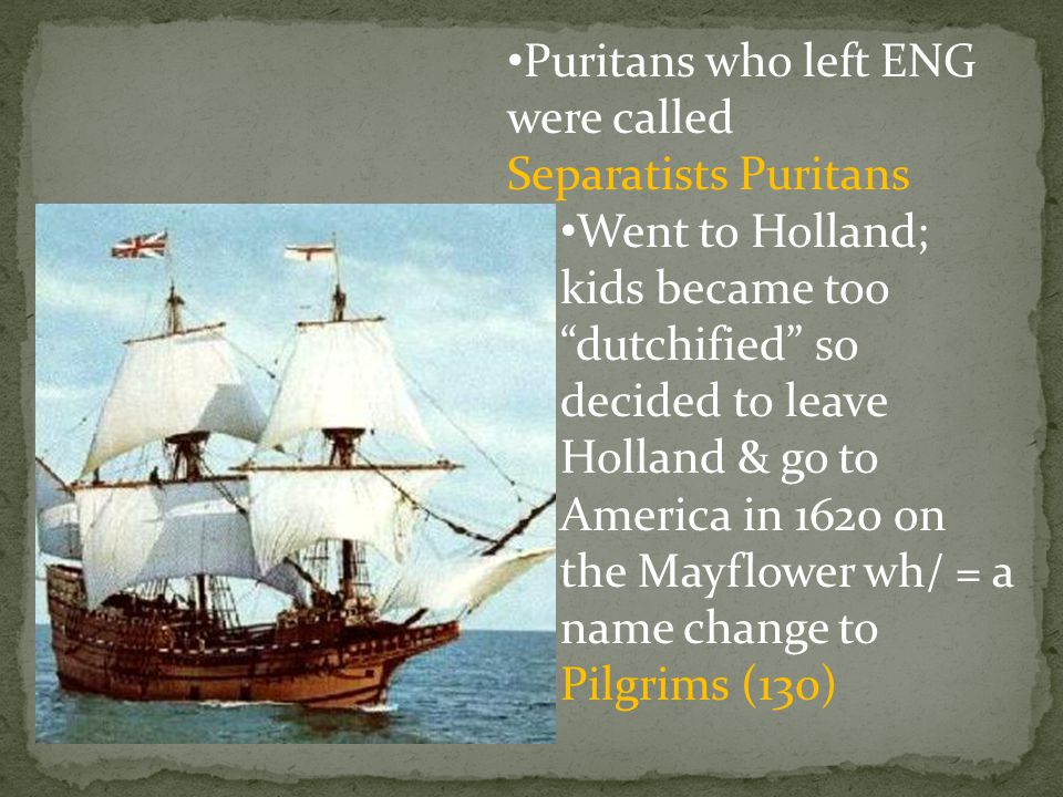 Puritans who left ENG were called