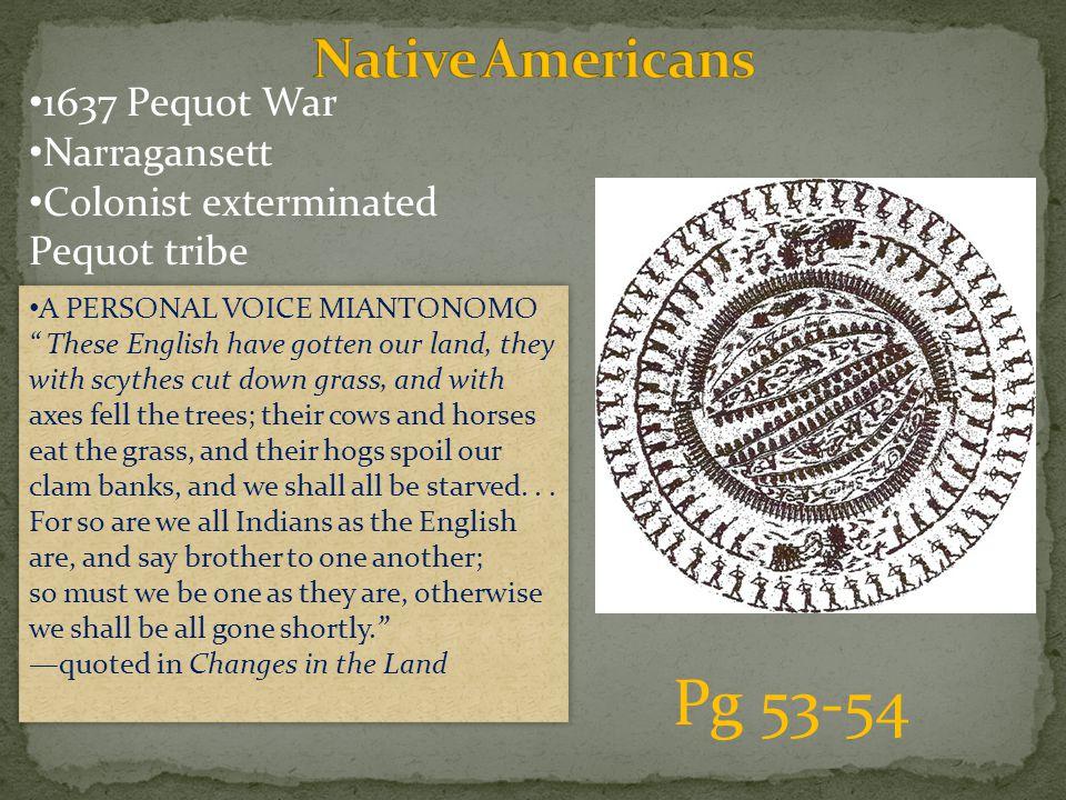 Pg 53-54 Native Americans 1637 Pequot War Narragansett