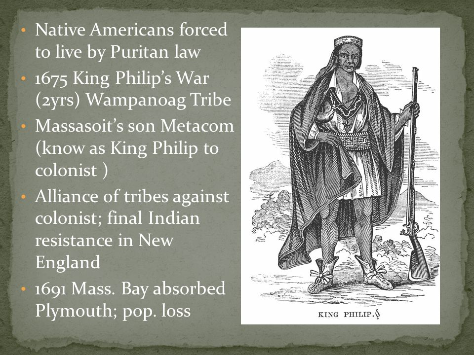 Native Americans forced to live by Puritan law