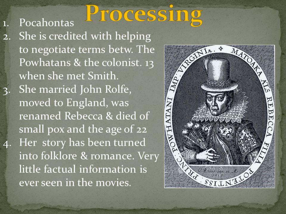 Processing Pocahontas