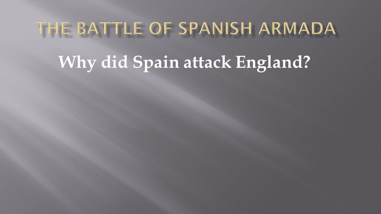 The Battle of Spanish armada