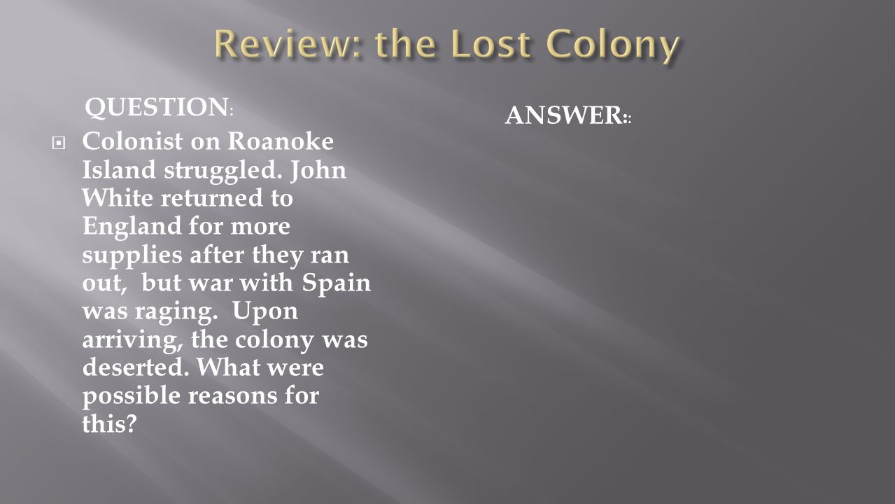 Review: the Lost Colony