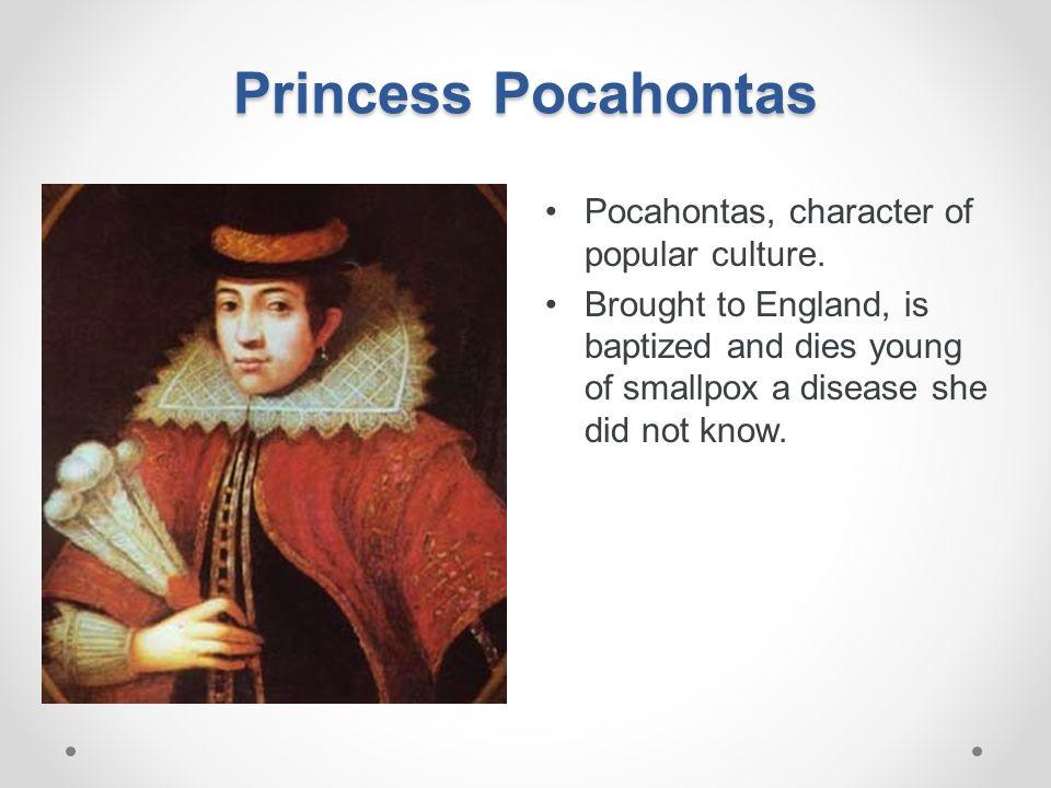 Princess Pocahontas Pocahontas, character of popular culture.