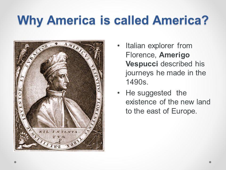 Why America is called America