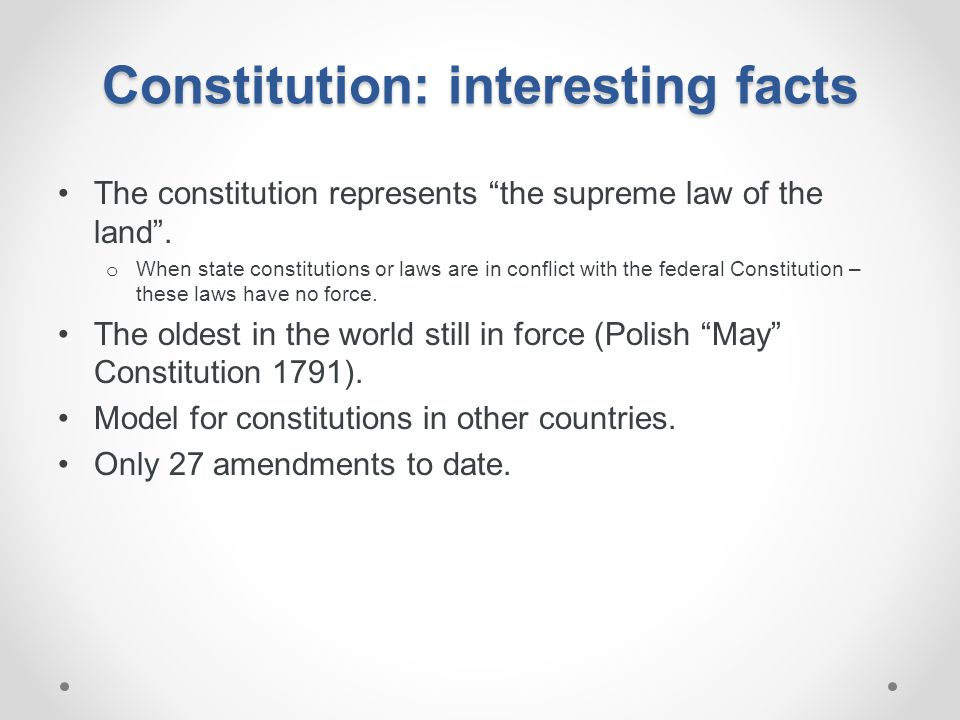 Constitution: interesting facts
