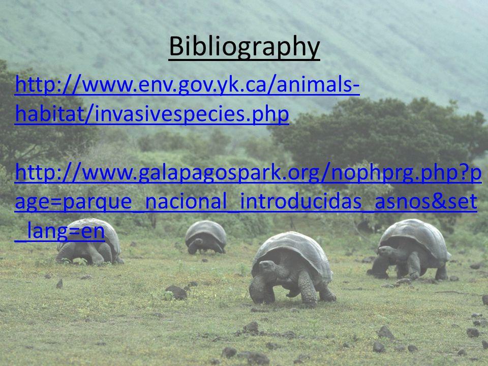 Bibliography http://www.env.gov.yk.ca/animals-habitat/invasivespecies.php.
