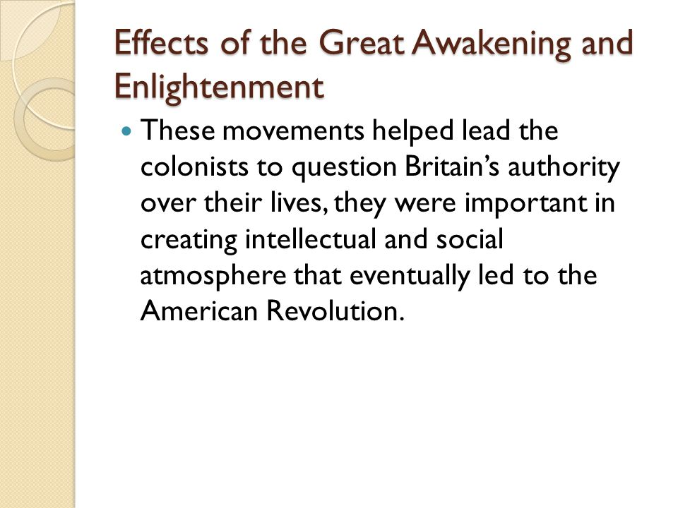 Effects of the Great Awakening and Enlightenment