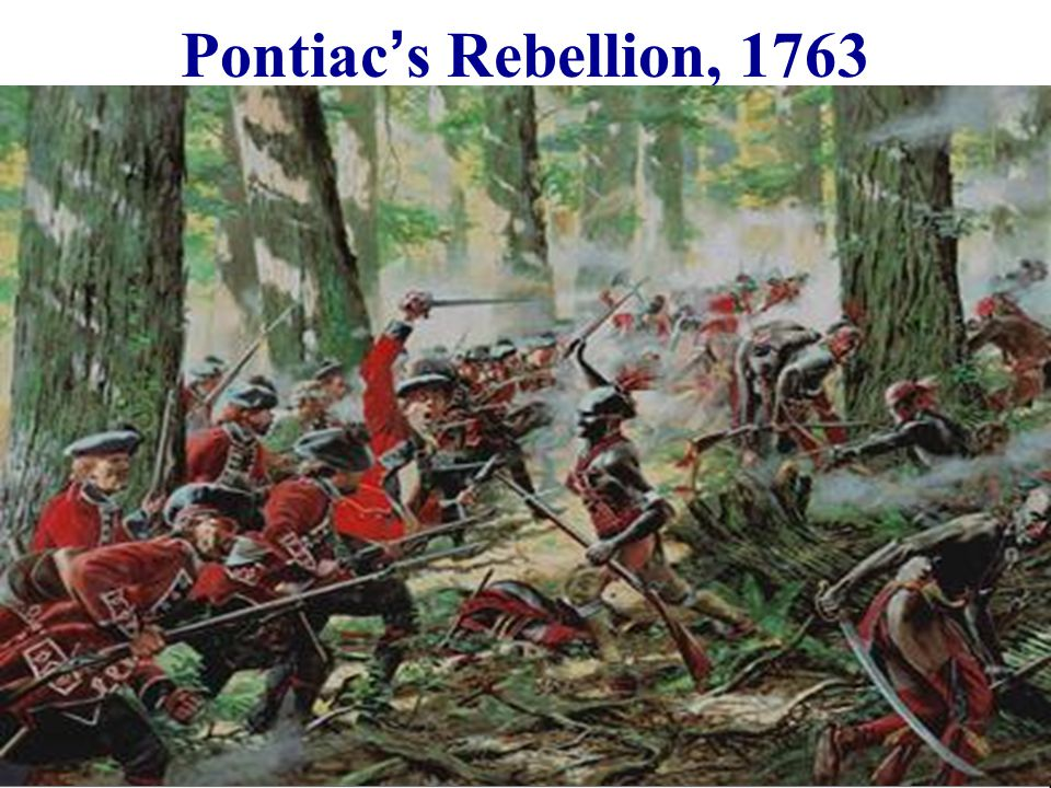 what was the relationship between pontiac rebellion and proclamation of 1763
