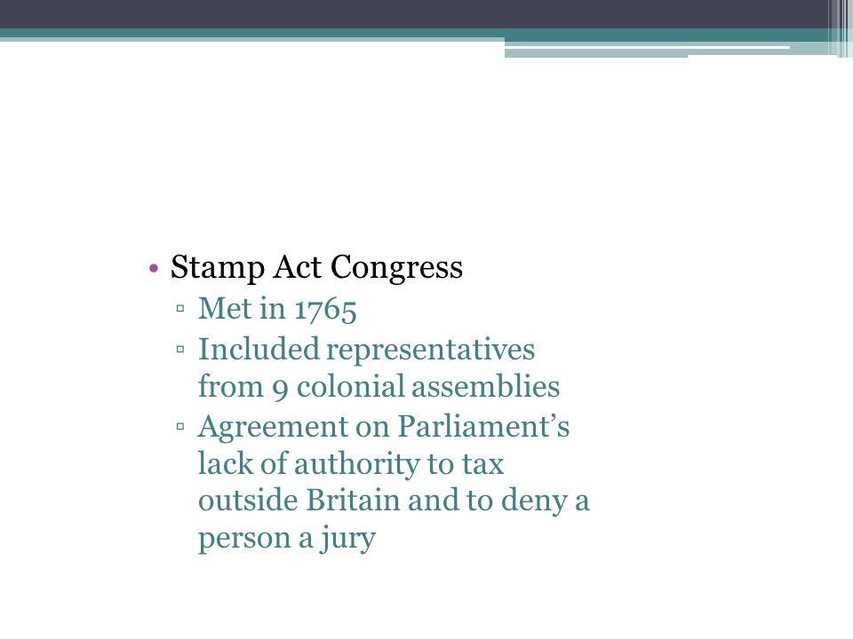 Stamp Act Congress Met in 1765