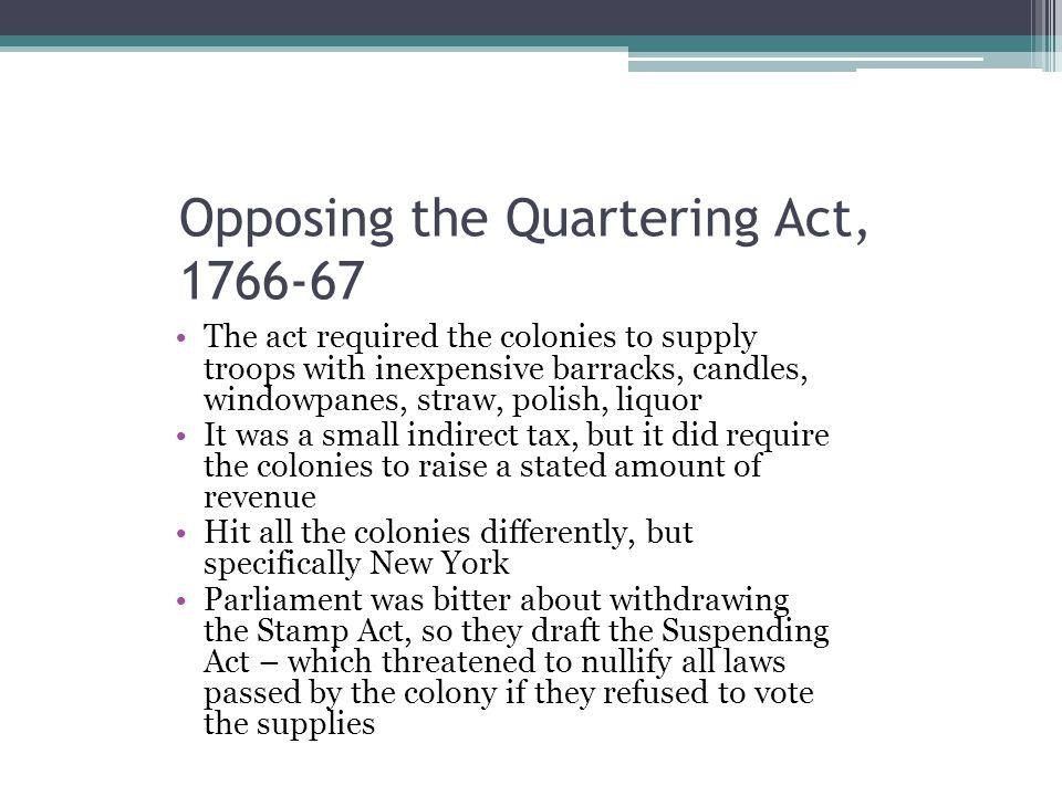 Opposing the Quartering Act, 1766-67