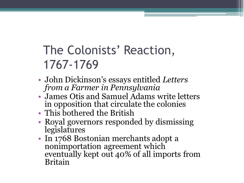 The Colonists' Reaction, 1767-1769