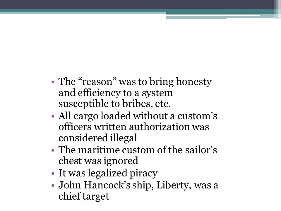 The reason was to bring honesty and efficiency to a system susceptible to bribes, etc.