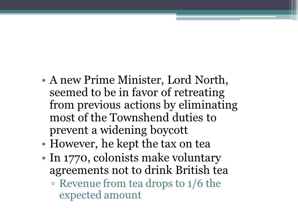 However, he kept the tax on tea