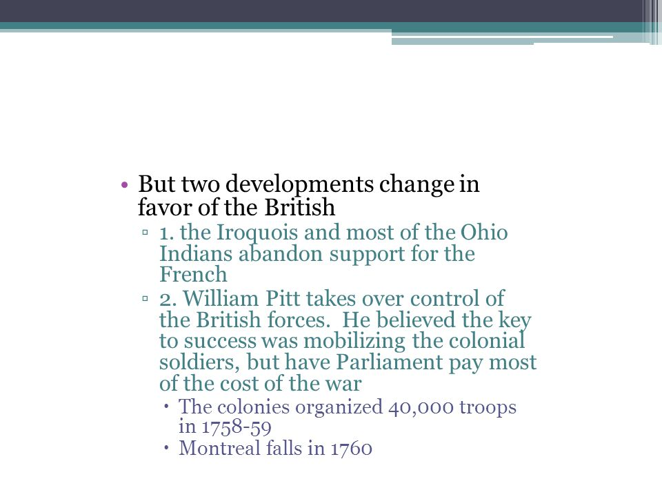 But two developments change in favor of the British