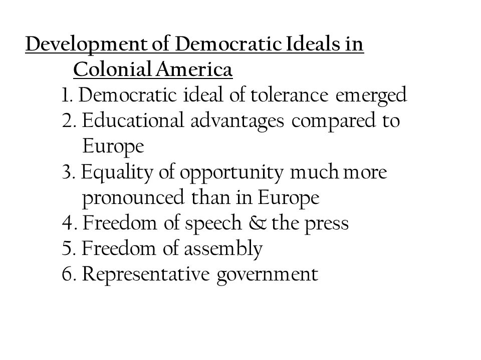 Development of Democratic Ideals in Colonial America