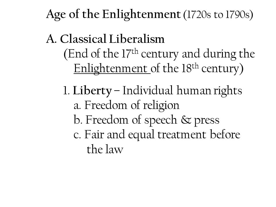 Age of the Enlightenment (1720s to 1790s)