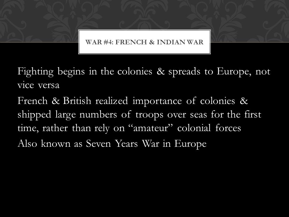 War #4: French & Indian War