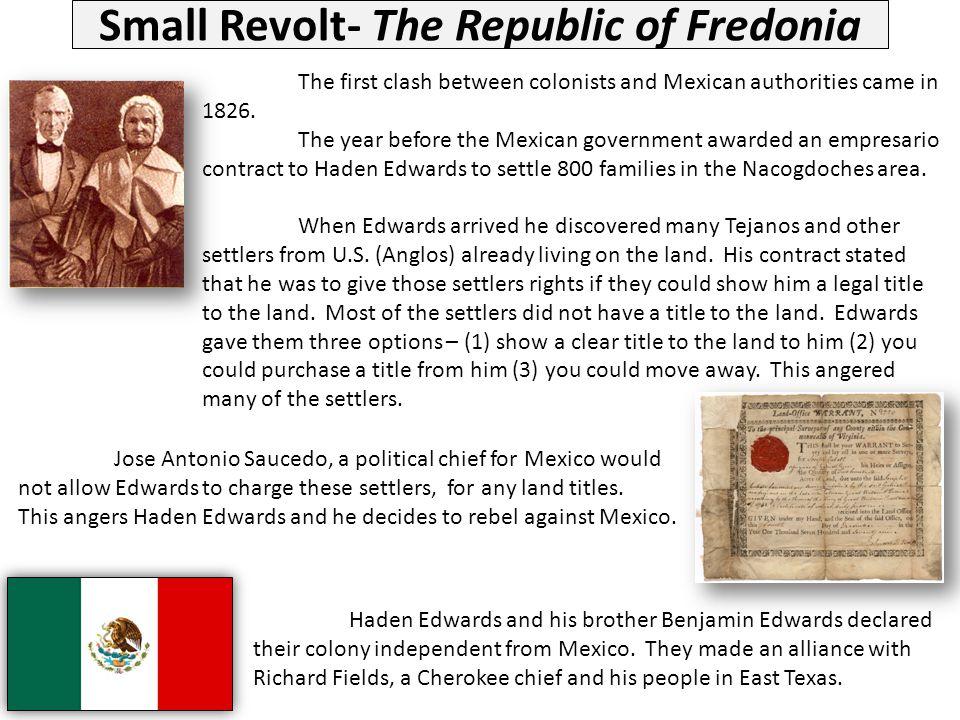 Small Revolt- The Republic of Fredonia