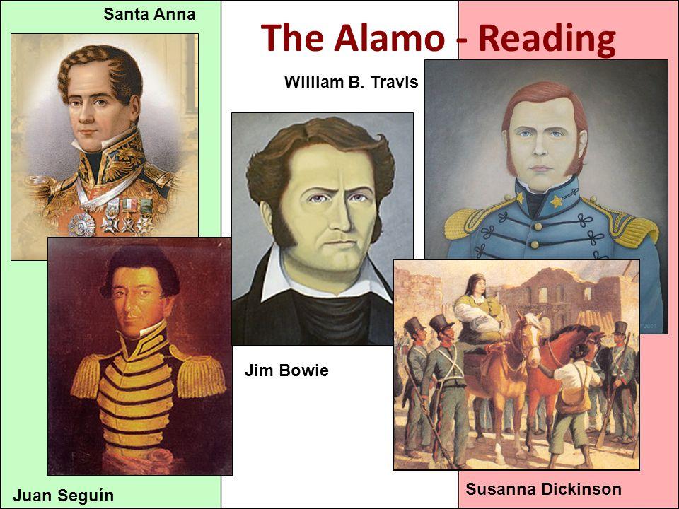 The Alamo - Reading Santa Anna William B. Travis Jim Bowie