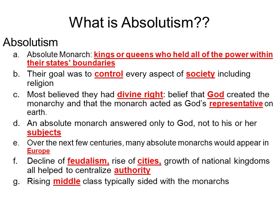 What is Absolutism Absolutism