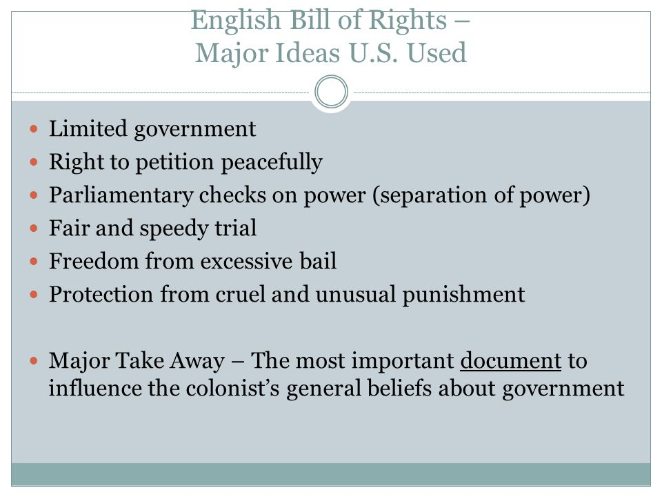English Bill of Rights – Major Ideas U.S. Used