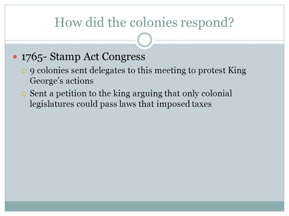 How did the colonies respond