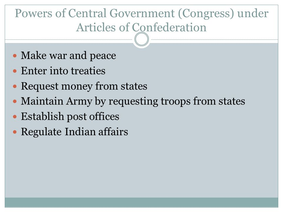 Powers of Central Government (Congress) under Articles of Confederation