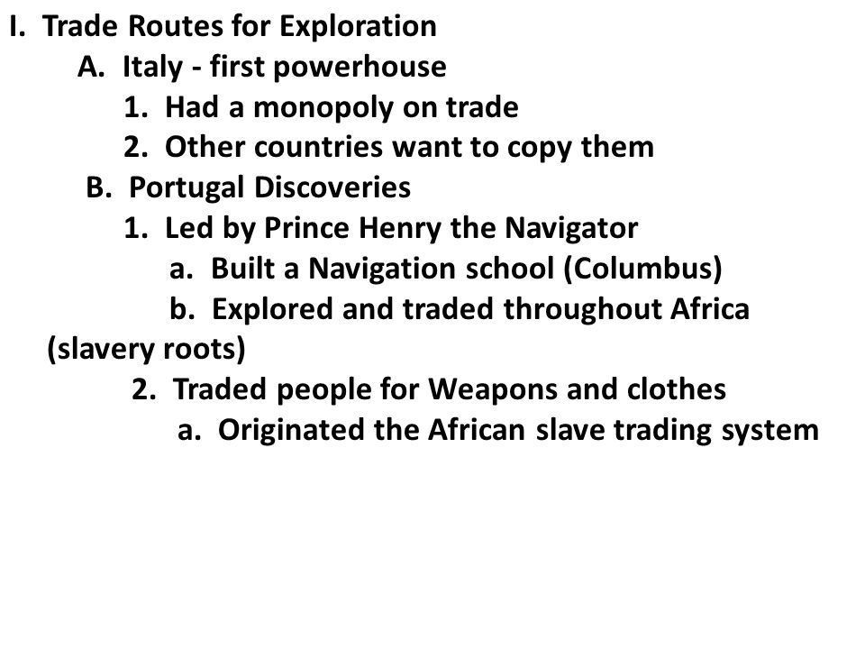 I. Trade Routes for Exploration