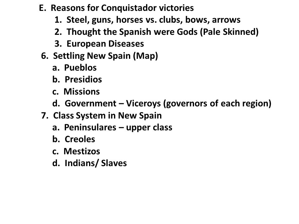 E. Reasons for Conquistador victories