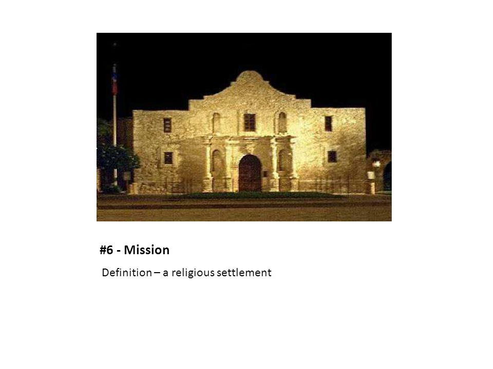 #6 - Mission Definition – a religious settlement