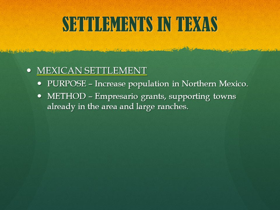 SETTLEMENTS IN TEXAS MEXICAN SETTLEMENT